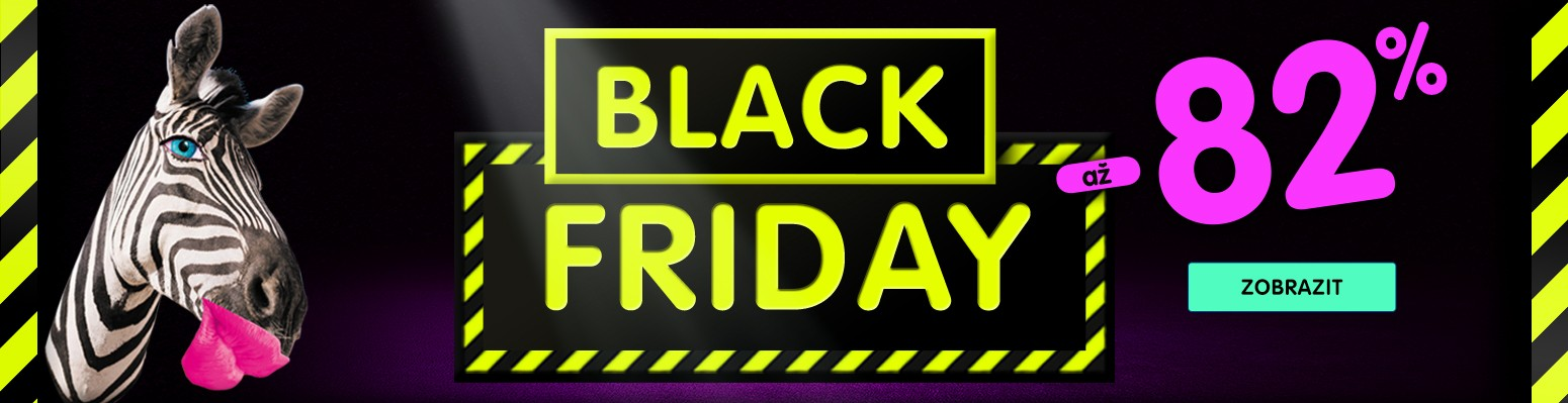 Black Friday až -82 %
